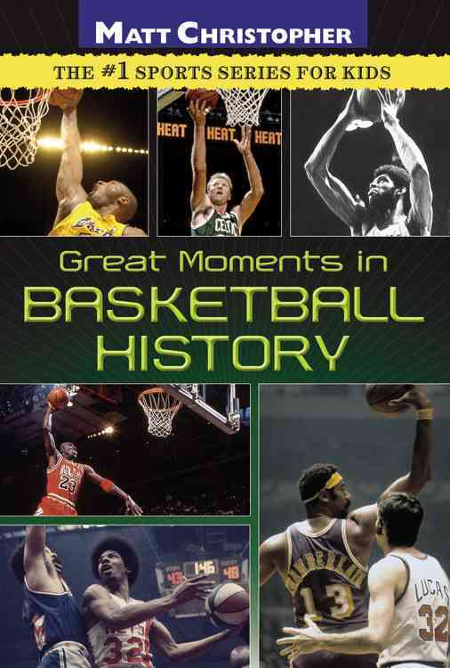 Great Moments in Basketball History By Christopher, Matt/ Peters, Stephanie